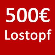 500€ Lostopf
