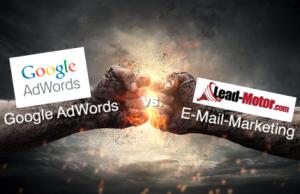 AdWords vs. E-Mail-Marketing